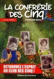 Stéphane Beau - La Confrérie des Cinq - Vingt ans après....