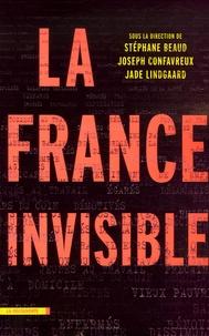 Stéphane Beaud et Joseph Confavreux - La France invisible.