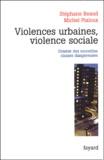 Stéphane Beaud et Michel Pialoux - Violences urbaines, violence sociale - Genèse des nouvelles classes dangereuses.