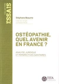 Ostéopathie, quel avenir en France ? - Analyse juridique et perspectives sanitaires.pdf