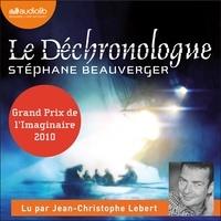 Stéphane Beauverger et Jean-Christophe Lebert - Le Déchronologue.