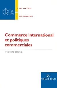 Stéphane Bécuwe - Commerce international et politiques commerciales.