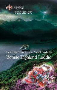 Stéphane Béguinot - Bonnie Highland Laddie.