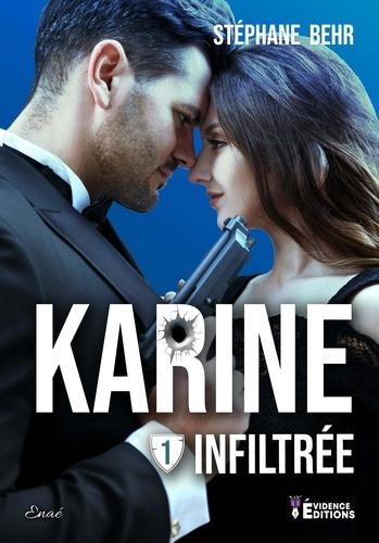 Karine Tome 1 Infiltrée -  - 2e édition