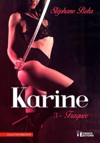 Karine Tome 3 Traquée