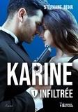 Stéphane Behr - Karine - Tome 1, Infiltrée.