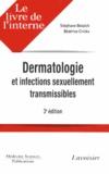 Stéphane Belaïch et Béatrice Crickx - Dermatologie et infections sexuellement transmissibles.