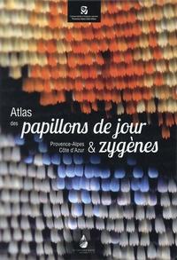 Stéphane Bence et Sonia Richaud - Atlas des papillons de jour & zygènes - Provence-Alpes-Côte d'Azur.