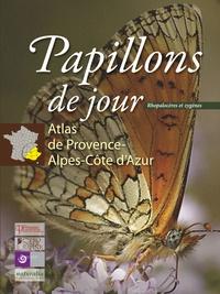 Stéphane Bence et André Chauliac - Papillons de jour (rhopalocères et zygènes) - Atlas de Provence-Alpes-Côte d'Azur.