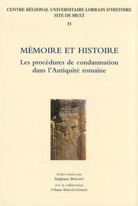 Stéphane Benoist - Mémoire et histoire - Les procédures de condamnation dans l'Antiquité romaine.