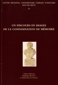 Stéphane Benoist et Anne Daguet-Gagey - Un discours en images de la condamnation de mémoire.