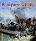 Stéphane Beraud - Bonaparte en Italie - Naissance d'un stratège 1796-1797.