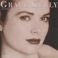 Stéphane Bern - Grace Kelly.