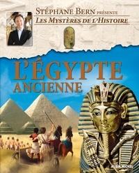 Stéphane Bern - L'Egypte ancienne.
