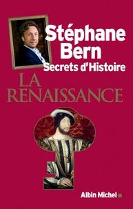 Stéphane Bern - La Renaissance - Secrets d'histoire.