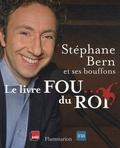 Stéphane Bern - Le livre Fou... du Roi. 1 CD audio