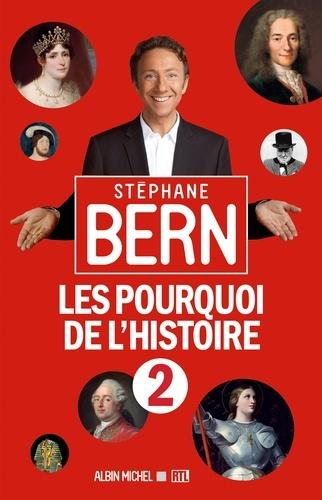 Les Pourquoi de l'Histoire 2 - Stéphane Bern - Format ePub - 9782226375711 - 12,99 €