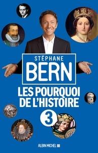 Téléchargez gratuitement des livres pdf en ligne Les Pourquoi de l'Histoire 3 FB2 PDB 9782226391445