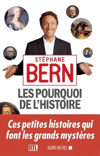 Les Pourquoi de l'Histoire - Stéphane Bern - Format ePub - 9782226311634 - 12,99 €
