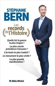 Stéphane Bern - Les Records de l'histoire.