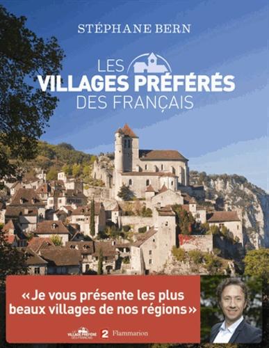 Stéphane Bern - Les villages préférés des Français.