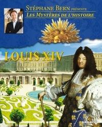Stéphane Bern - Louis XIV.