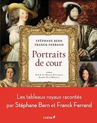 Stéphane Bern et Franck Ferrand - Portraits de cour.