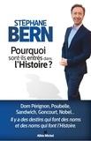 Stéphane Bern - Pourquoi sont-ils entrés dans l'Histoire ?.