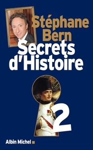 Stéphane Bern - Secrets d'Histoire - tome 2.