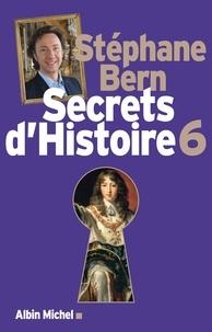 Stéphane Bern - Secrets d'Histoire - tome 6 - Edition limitée.