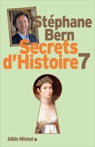 Stéphane Bern - Secrets d'Histoire - tome 7 - Edition limitée.