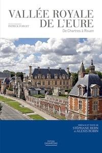 Stéphane Bern et Alexis Robin - Vallée royale de l'Eure - De Chartres à Rouen.