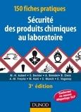 Stéphane Bernier et Marie-Hélène Aubert - 150 fiches pratiques de sécurité des produits chimiques au laboratoire - 5e éd. - Conforme au réglem - Conforme au réglement européen CLP.