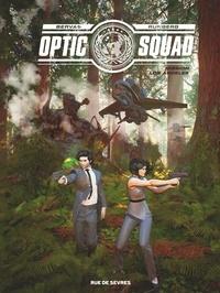 Stéphane Bervas et Sylvain Runberg - Optic Squad Tome 2 : Mission Los Angeles.