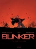 Stéphane Betbeder et Christophe Bec - Bunker Tome 4/5 : Carnages.