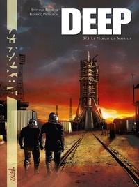 Stéphane Betbeder et Federico Pietrobon - Deep Tome 3 : Le noeud de Möbius.