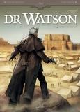 Stéphane Betbeder - Dr Watson T02 - Le Grand Hiatus partie 2.