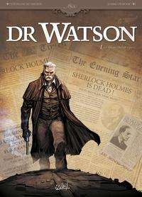 Stéphane Betbeder et Darko Perovic - Dr Watson Tome 1 : Le Grand Hiatus.