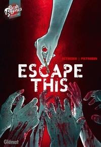 Stéphane Betbeder et Federico Pietrobon - Escape This.