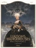 Stéphane Betbeder et  Djief - Liaisons dangereuses - Préliminaires Tome 1 : L'espoir et la vanité.
