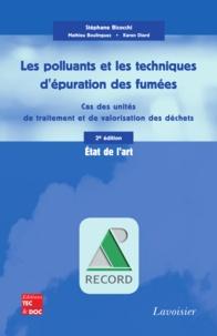 Stéphane Bicocchi et Mathieu Boulinguez - Les polluants et les techniques d'épuration des fumées - Cas des unités de traitement et de valorisation thermique des déchets.