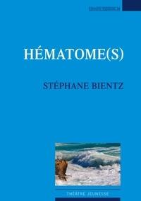 Stéphane Bientz - Hématome(s).