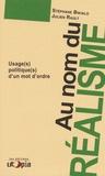 Stéphane Bikialo et Julien Rault - Au nom du réalisme - Usage(s) politique(s) d'un mot d'ordre.