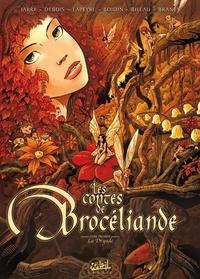 Stéphane Bileau et Marc-Antoine Boidin - Les contes de Brocéliande Tome 1 : La Dryade.