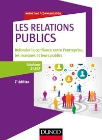 Les Relations publics - Refonder la confiance entre lentreprise, les marques et leurs publics.pdf