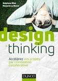 Stéphane Biso et Marjorie Le Naour - Design Thinking - Accélérez vos projets par l'innovation collaborative.