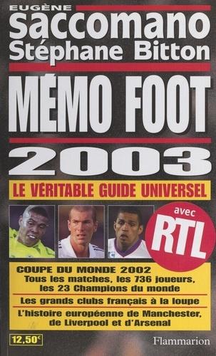 Stéphane Bitton et Eugène Saccomano - Mémo foot 2003.