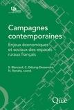 Stéphane Blancard et Cécile Détang-Dessendre - Campagnes contemporaines - Enjeux économiques et sociaux des espaces ruraux français.