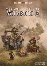 Stéphane Blanco et Laurent Perrin - Les sentiers de Wormhole.