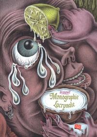Stéphane Blanquet - Monographie lacrymale.